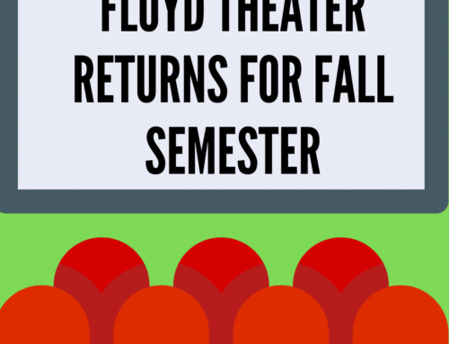 Floyd Theater returns to near normal for the fall semester